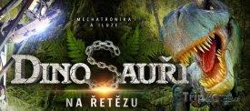 Výstava Dinosauři na řetězu v Brně